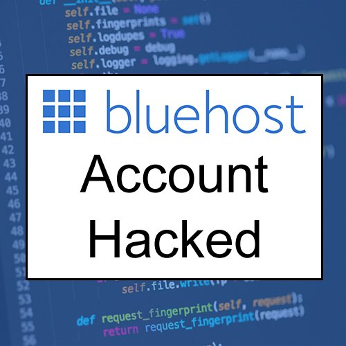 bluehost account hacked