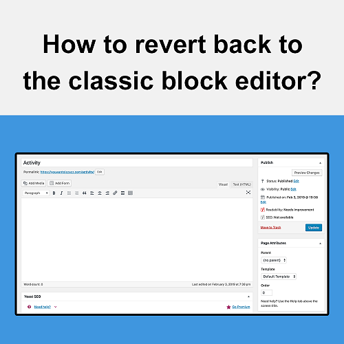 How to Revert Back to the Classic WordPress Page Editor?